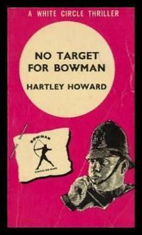 NO TARGET FOR BOWMAN - A Glenn Bowman Mystery