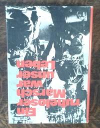 Ein ruheloser Marsch war unser Leben  Kriegsfreiwillig 1940-1945