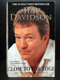 Close to the Edge by Jim Davidson - Paperback - 2002 - from booksalvation (SKU: 9780091883126BR9051)