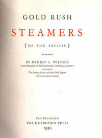 Gold Rush Steamers [of the Pacific]