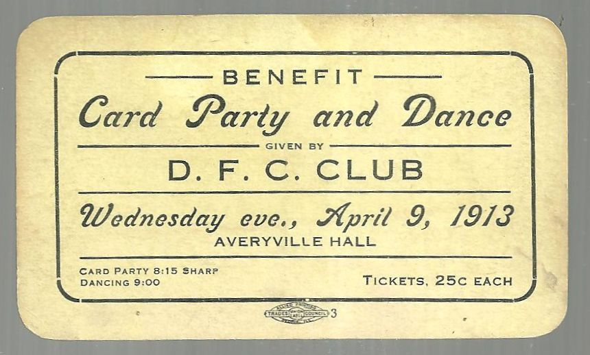 Image for TICKET FOR BENEFIT CARD PARTY AND DANCE GIVEN BY D. F. C. CLUB, 1913, PEORIA, ILLINOIS