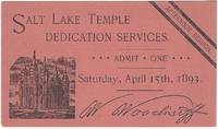 Salt Lake Temple Dedication Services. Saturday, April 15th, 1893. Afternoon Session
