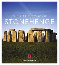 The Little Book of Stonehenge (Little Books)