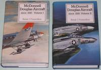 """McDonnell Douglas Aircraft Since 1920, Vol. 1 (one) & Vol. 2 (two)   -(from the """"Putnam Aeronautical Books"""" series)-  (2 hard covers with dust jackets) by  Rene J Francillon - 1st Revised Updated & Corrected Edition - 1988 - from Nessa Books and Biblio.co.uk"""