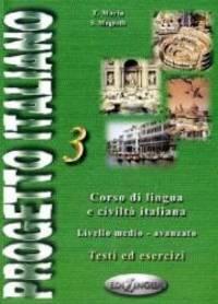 Progetto Italiano 3: Advanced (Italian Edition)