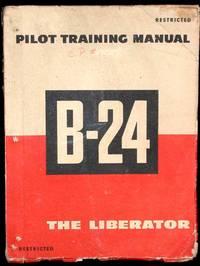 Pilot Training Manual for the Liberator B-24 Bomber Aircraft