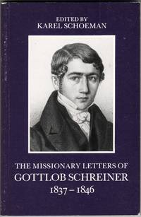 image of The Missionary Letters of Gottlob Schreiner 1837-1846