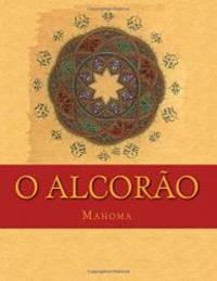 O Alcorão: Significados em Português Brazilian (Portuguese Edition)