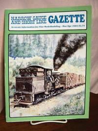 image of NARROW GAUGE AND SHORT LINE GAZETTE - MARCH/APRIL, 1984; VOLUME 10, NUMBER 1.