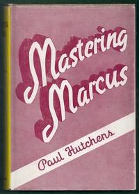 Mastering Marcus by  Paul Hutchens - Hardcover - from Gail's Books (SKU: BC2148)