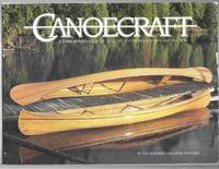 Canoecraft  A Harrowsmith Illustrated Guide to Fine Woodstrip Construction