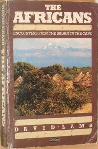 image of The Africans - Encounters From the Sudan to the Cape