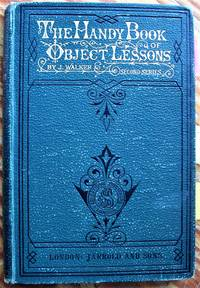 image of The Handy Book of Object Lessons. From a Teacher's Note Book