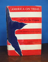 AMERICA On TRIAL.  The War for Vietnam