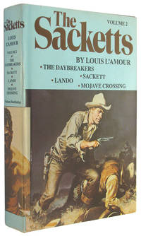 The Sackett Novels of Louis L'Amour, Volume II (2): The Daybreakers; Sackett; Lando; Mojave Crossing by  Louis L'Amour - Hardcover - Book Club Edition - 1980 - from The Bookworm and Biblio.co.uk