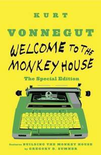 Welcome to the Monkey House: the Special Edition : Stories