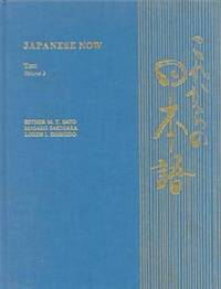 Japanese Now v. 2; Text by Esther M.T. Sato - Paperback - from The Saint Bookstore (SKU: A9780824807955)
