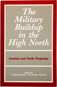 The Military Buildup in the High North
