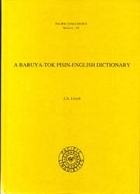 A Baruya-Tok Pisin-English Dictionary