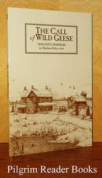 The Call of Wild Geese: Monastic Homilies.