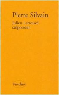 Julien Letrouvé, colporteur