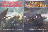 """Grouping:  Vol 1, """"Marching to Armageddon: Canadians and the Great War 1914-1919"""" ----with Vol 2, """"A Nation Forged in Fire: Canadians and the Second World War 1939 - 1945"""" ... 2 VOLUME  ILLUSTRATED SET"""