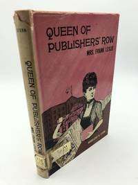 Queen of Publisher's Row: Mrs. Frank Leslie by Madeleine B. Stern - Hardcover - 1965 - from Shadyside Books (SKU: 7756)