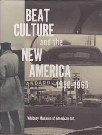 Beat Culture and the New America: 1950-1965