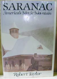 Saranac:  America's Magic Mountain