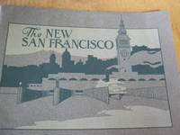 The New San Francisco 1915 The Exposition City