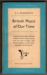 British Music of Our Time - New Edition
