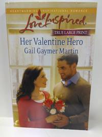 Her Valentine Hero (LARGE PRINT)