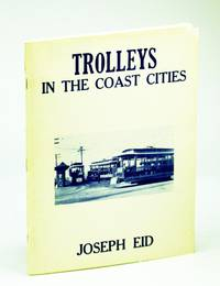 Trolleys in the Coast Cities