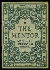 image of THE MENTOR - MAKERS OF AMERICAN ART - December 22 1913 - Serial Number 45 - Volume 1, number 45