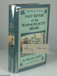 Salt Rivers of the Massachusetts Shore (Rivers of America Series, #45)