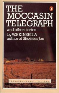 The Mocassin Telegraph And Other Stories (Penguin short fiction)