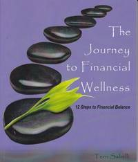 The Journey to Financial Wellness; 12 Sets to Financial Balence