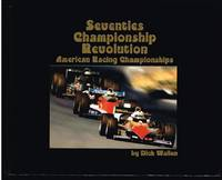 Seventies Championship Revolution: American Racing Championships (SIGNED LIMITED EDITION)