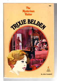 TRIXIE BELDEN: THE MYSTERIOUS VISITOR, #4.