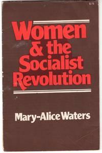 Women and The Socialist Revolution