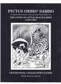 PICTUS ORBIS SAMBO: A Publishing History, Checklist and Price Guide for The Story of Little Black...