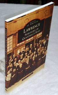 Lawrence:  Survivors of Quantrill's Raid (Images of America series)