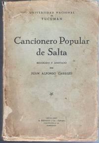 Cancionero Popular de Salta. Recogido y anotado por Carrizo, J. A.