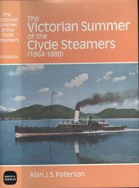 The Victorian Summer of the Clyde Steamers (1864-1888)