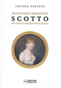 Francesco Emanuele Scotto: Pittore e Incisore Neoclassico