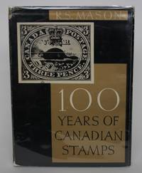 image of A Hundred Years of Canadian Stamps: 1851-1951