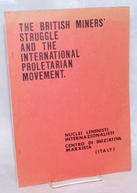 The British Miners\' Struggle and the International Proletarian Movement