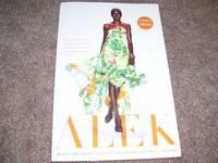 image of Alek: My Life from Sudanese Refugee to International Supermodel