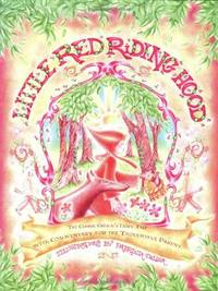 Little Red Riding Hood: The Classic Grimm's Fairy Tale with Commentary for the Thoughtful Parent