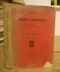 Studi Di Storia Orientale, Volume I - Islám E Cristianesimo - L'Arabia Preislamica -...